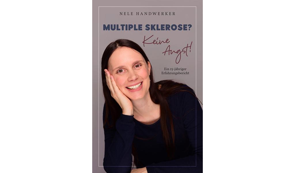 """Coverbild vom Buch """"Multiple Sklerose? Keine angst! Ein 15-jähriger Erfahrungsbericht"""""""
