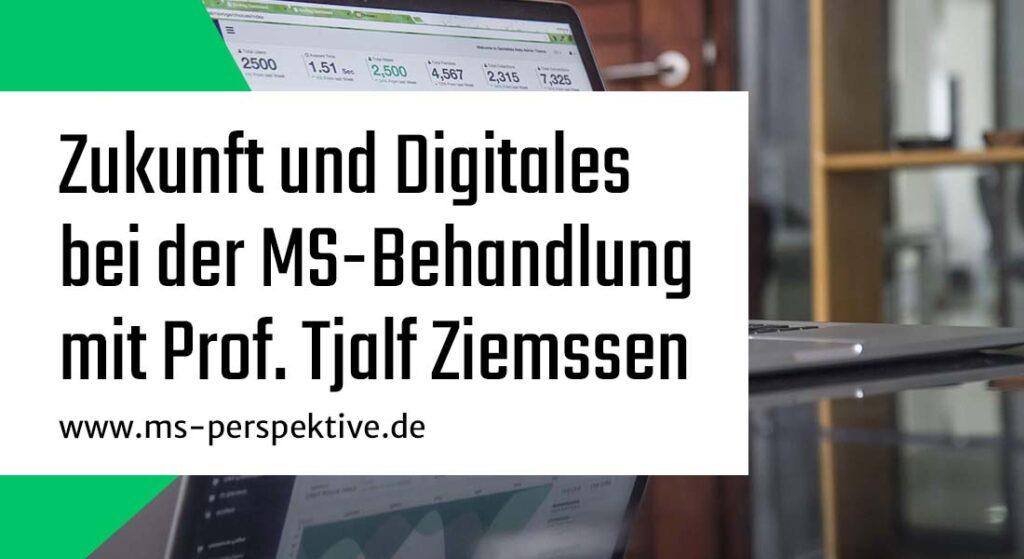 Coverbild Zukunft und Digitales bei der MS-Behandlung mit Prof. Tjalf Ziemssen